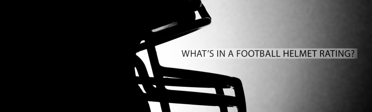 What's In A Football Helmet Safety Rating?